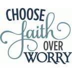faith over worry.jpg