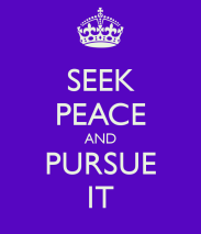 seek-peace-and-pursue-it-3